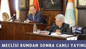 Edirne belediye meclisi toplantıları sosyal medaydan canlı yayınlanacak