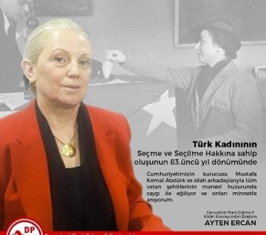 D P KADIN KOMİSYONLARI BAŞKANI ERCAN; BİZLER CUMHURİYET KADINLARIYIZ