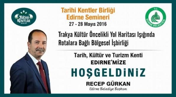 TARİHİ KENTLER BİRLİĞİ EDİRNE'DE TOPLANIYOR